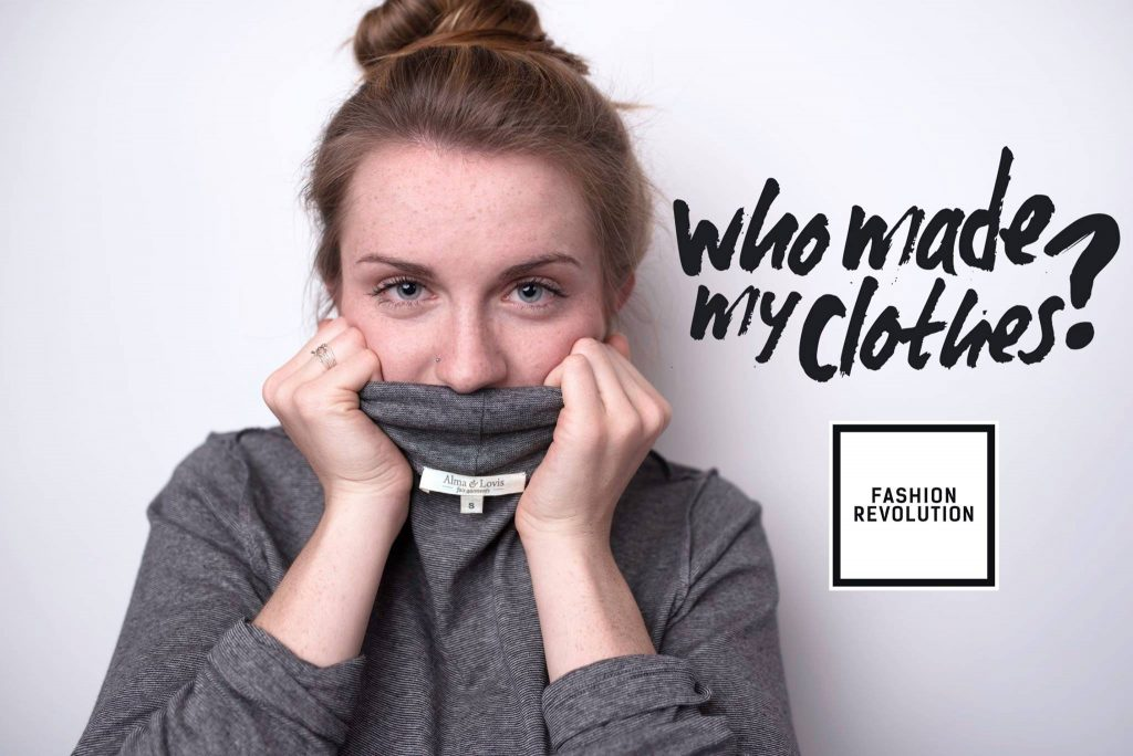 Fashion-Revolution-Week 2017 – Who made my clothes?